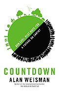 Countdown Our Last Best Hope for a Future on Earth