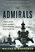 Admirals Nimitz Halsey Leahy & King The Five Star Admirals Who Won the War at Sea