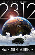 2312 First Edition by Kim Stanley Robinson