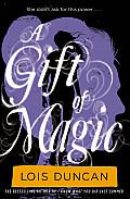Gift of Magic