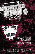 Monster High 04 Back & Deader Than Ever