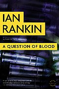 A Question of Blood (Inspector Rebus Novels) Cover