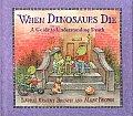 When Dinosaurs Die A Guide To Understa