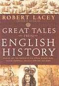 Great Tales From English History Volume 2
