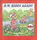 D W Rides Again