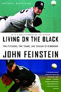 Living on the Black: Two Pitchers, Two Teams, One Season to Remember Cover