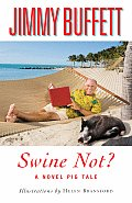 Swine Not?: A Novel Pig Tale
