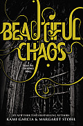 Beautiful Creatures 03 Beautiful Chaos