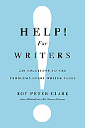 Help for Writers 210 Solutions to the Problems Every Writer Faces