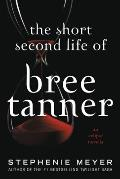 The Short Second Life of Bree Tanner: An Eclipse Novella (Large Print)