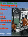 Study Guide for Emergency Care in the Streets