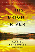 This Bright River A Novel