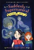 Suddenly Supernatural 4: Crossing Over