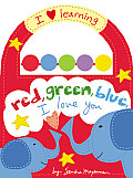 Red Green Blue I Love You DO NOT BUY See Notes