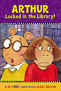 Arthur Locked in the Library! (Marc Brown Arthur Chapter Books)