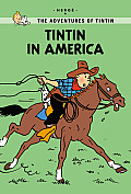 Tintin in America (Tintin Young Readers Editions) Cover