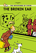 The Broken Ear (Tintin Young Readers Editions)