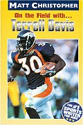 On The Field With Terrell Davis