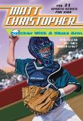 Matt Christopher Sports Classics #0004: Catcher with a Glass Arm Cover