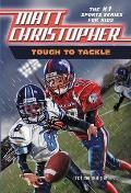 Matt Christopher Sports Classics #0026: Tough to Tackle
