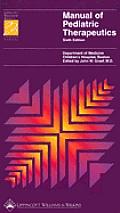 Spiral® Manual Series #43: Manual of Pediatric Therapeutics