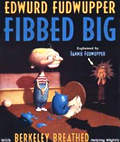 Edwurd Fudwupper Fibbed Big: Explained by Fannie Fudwupper