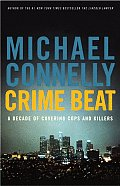 Crime Beat A Decade Of Covering Cops & K