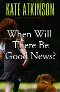 When Will There Be Good News? Cover