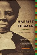 Harriet Tubman : Road To Freedom (04 Edition)