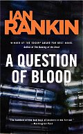A Question of Blood: An Inspector Rebus Novel Cover