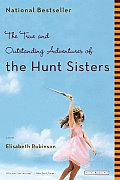 True & Outstanding Adventures of the Hunt Sisters