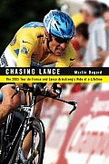 Chasing Lance: The 2005 Tour de France and Lance Armstrong's Ride of a Lifetime Cover