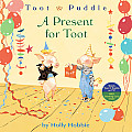 Toot & Puddle A Present For Toot