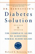 Dr Bernsteins Diabetes Solution The Complete Guide to Achieving Normal Blood Sugars