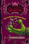 How to Train Your Dragon 08 How to Break a Dragons Heart