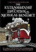 Mysterious Benedict Society 04 Extraordinary Education of Nicholas Benedict