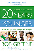 20 Years Younger: Look Younger, Feel Younger, Be Younger! (Large Print)