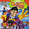 Super Hero Squad Dr Strange Versus the Sentinels