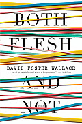 Both Flesh and Not: Essays Cover