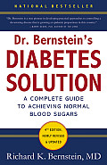 Dr. Bernstein's Diabetes Solution: The Complete Guide to Achieving Normal Blood Sugars Cover