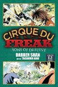 Cirque Du Freak: The Manga #12: Cirque Du Freak, Volume 12: Sons of Destiny