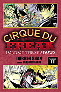Cirque Du Freak: The Manga #11: Cirque Du Freak, Volume 2: Lord of the Shadows