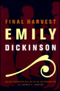 Final Harvest Emily Dickinsons Poems