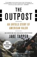 Outpost An Untold Story of American Valor