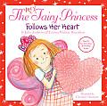 Very Fairy Princess Follows Her Heart