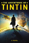 Adventures of Tintin A Novel