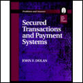 Secured transactions and payment systems