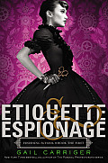Etiquette and Espionage (Finishing School #1) Cover