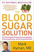The Blood Sugar Solution: The Ultrahealthy Program for Losing Weight, Preventing Disease, and Feeling Great Now! (Large Print) Cover
