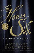 House of Silk A Sherlock Holmes...
